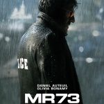 affiche de MR 73 de Olivier Marchal